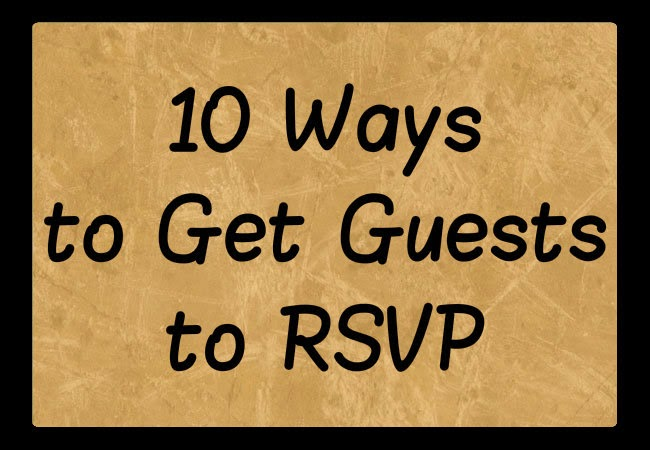 Ways To Get Guests To RSVP Faulkners Ranch - Birthday party invitation reminder